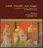 Mind, Morality and Magic