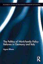 Politics of Work-Family Policy Reforms in Germany and Italy