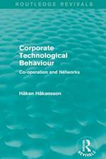 Corporate Technological Behaviour (Routledge Revivals) (Routledge Revivals)