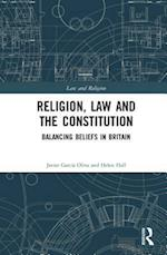 Religion, Law and the Constitution (Law and Religion)