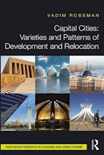 Capital Cities: Varieties and Patterns of Development and Relocation