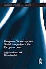 European Citizenship and Social Integration in the European Union