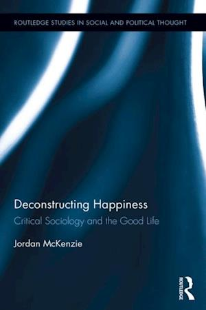 Deconstructing Happiness