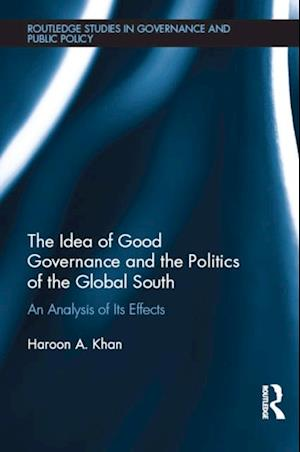 Idea of Good Governance and the Politics of the Global South