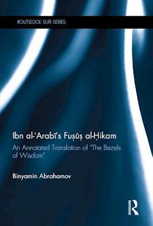 Ibn Al-Arabi's Fusus Al-Hikam