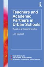 Teachers and Academic Partners in Urban Schools af Lori Beckett