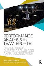 Performance Analysis in Team Sports (Routledge Studies in Sports Performance Analysis)