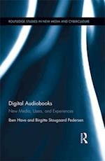 Digital Audiobooks (Routledge Studies in New Media And Cyberculture)