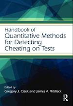 Handbook of Quantitative Methods for Detecting Cheating on Tests (Educational Psychology Handbook)