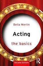 Acting: The Basics (The Basics)