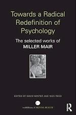 Towards a Radical Redefinition of Psychology (World Library of Mental Health)