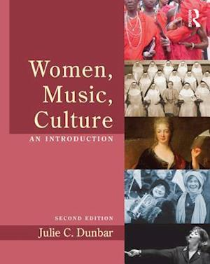 Women, Music, Culture af Julie C. Dunbar