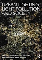 Urban Lighting, Light Pollution and Society