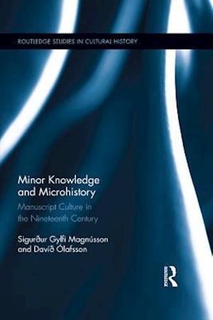 Minor Knowledge and Microhistory af Sigurður Gylfi Magnusson, Davið Olafsson