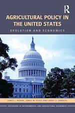 Agricultural Policy in the United States (Routledge Textbooks in Environmental and Agricultural Economics)