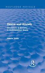 Desire and Anxiety (Routledge Revivals) af Valerie Traub