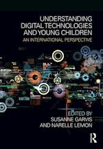 Understanding Digital Technologies and Young Children
