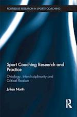 Sport Coaching Research and Practice (Routledge Research in Sports Coaching)