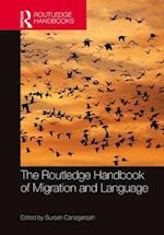 Routledge Handbook of Migration and Language (Routledge Handbooks in Applied Linguistics)