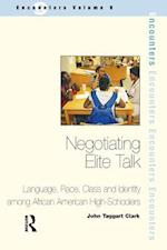 Negotiating Elite Talk af John Taggart Clark