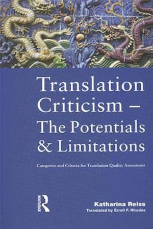 Translation Criticism- Potentials and Limitations af Katharina Reiss
