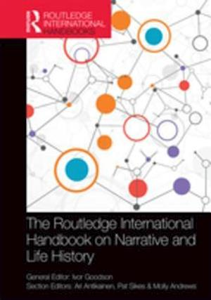 Routledge International Handbook on Narrative and Life History