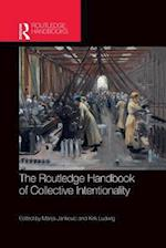 Routledge Handbook of Collective Intentionality (Routledge Handbooks in Philosophy)