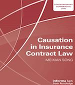 Causation in Insurance Contract Law (Contemporary Commercial Law)