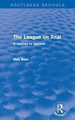 League on Trial (Routledge Revivals)