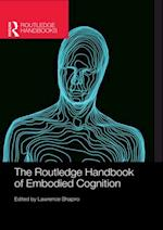 Routledge Handbook of Embodied Cognition (Routledge Handbooks in Philosophy)