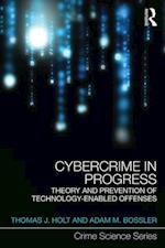 Cybercrime in Progress (Crime Science Series)