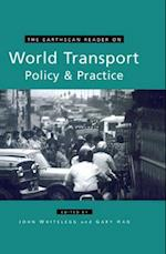 Earthscan Reader on World Transport Policy and Practice (Earthscan Reader Series)