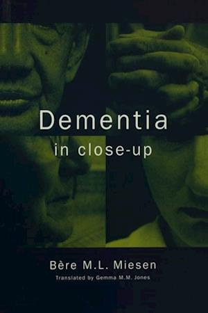 Dementia in Close-Up