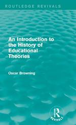 Introduction to the History of Educational Theories (Routledge Revivals)