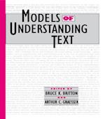 Models of Understanding Text (Cog Studies Grp of the Inst for Behavioral Research at UGA)