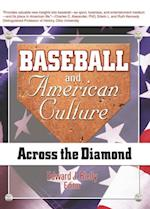 Baseball and American Culture af Martin J Manning