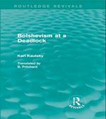 Bolshevism at a Deadlock (Routledge Revivals)