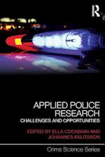 Applied Police Research (Crime Science Series)