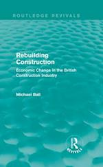 Rebuilding Construction (Routledge Revivals)