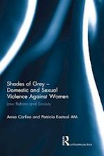 Shades of Grey - Domestic and Sexual Violence Against Women
