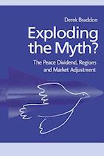 Exploding the Myth? af Derek Braddon