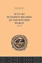 Si-Yu-Ki: Buddhist Records of the Western World