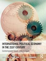 International Political Economy in the 21st Century af Christopher Farrands