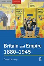 Britain and Empire, 1880-1945 af Dane Kennedy