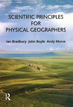 Scientific Principles for Physical Geographers af John Boyle