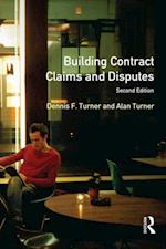 Building Contract Claims and Disputes af Alan Turner