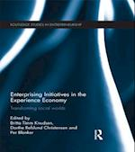 Enterprising Initiatives in the Experience Economy (Routledge Studies in Entrepreneurship)