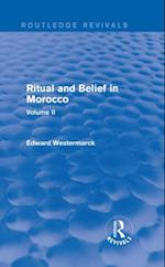 Ritual and Belief in Morocco: Vol. II (Routledge Revivals) (Routledge Revivals)