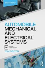 Automobile Mechanical and Electrical Systems, Second Edition