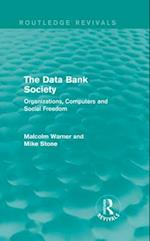 Data Bank Society (Routledge Revivals) (Routledge Revivals)